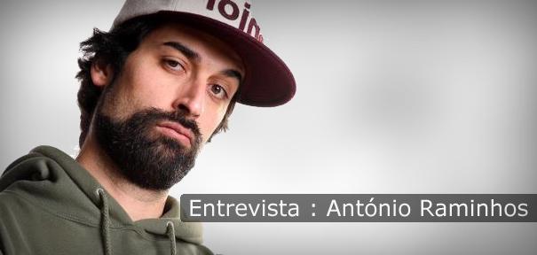 Entrevista - Antonio Raminhos